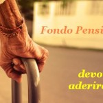 IL FONDO PENSIONE: COME NASCE E PERCHÉ ADERIRE